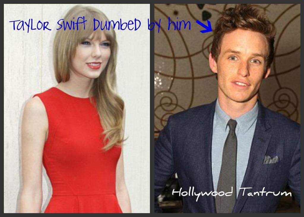 Dirty Hollywood: Taylor Swift is 'dumped by boyfriend' Eddie Redmayne
