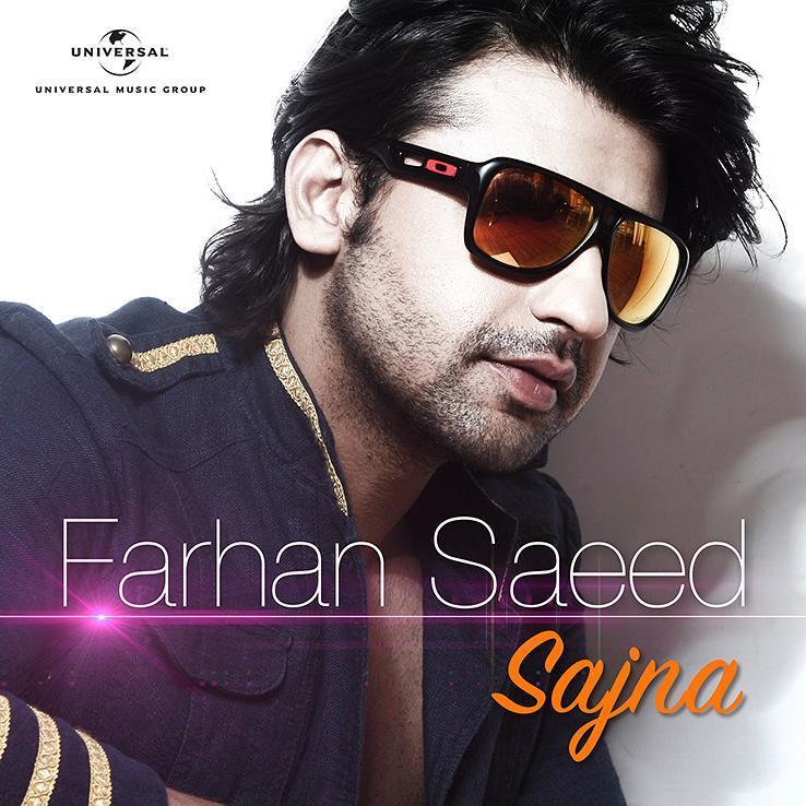 Farhan Saeed - Sajna (Listen/Download Mp3) - Pakium.pk