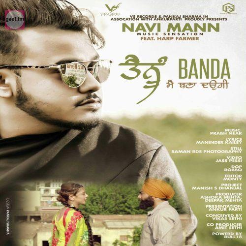 Tenu Banda Mai Bana Daungi Navi Mann Download Punjabi Geet On