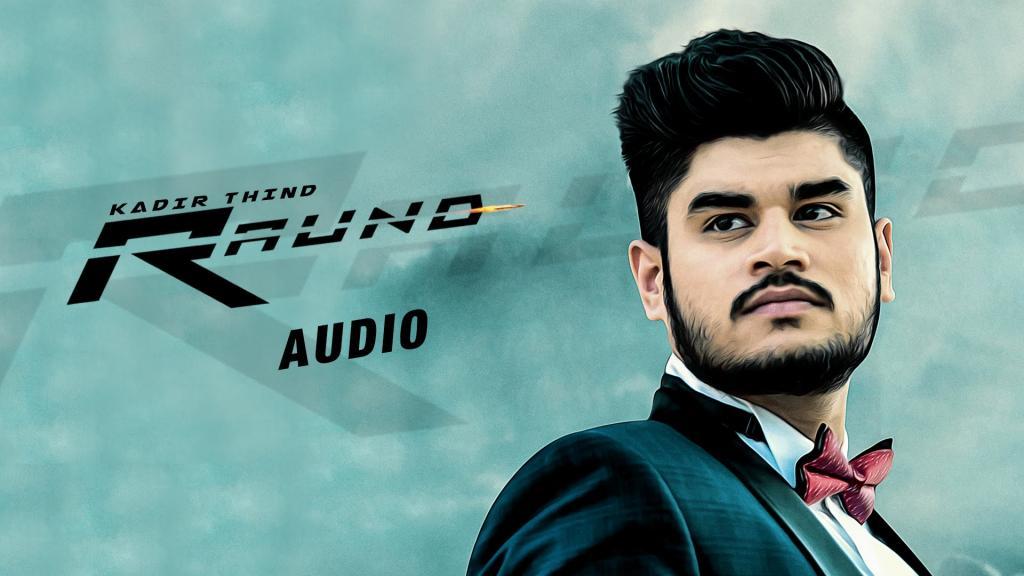 New Punjabi Songs 2016 Raund Official Audio Song Kadir Thind