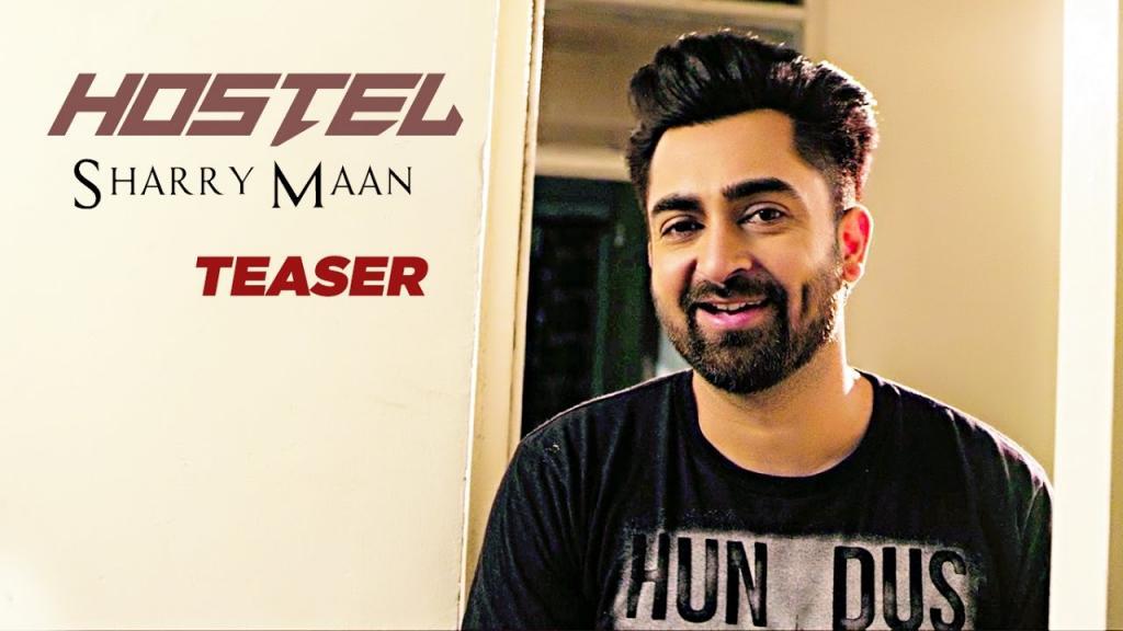 Sharry Mann Hostel Song Teaser Punjabi Songs 2017 Releasing